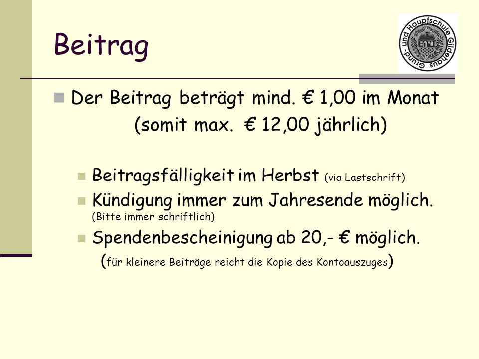 Beitrag Der Beitrag beträgt mind. € 1,00 im Monat