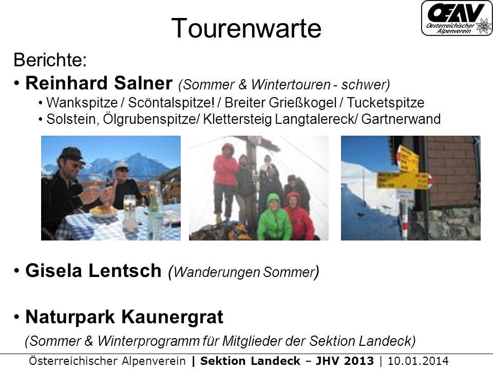 Tourenwarte Berichte: Reinhard Salner (Sommer & Wintertouren - schwer)