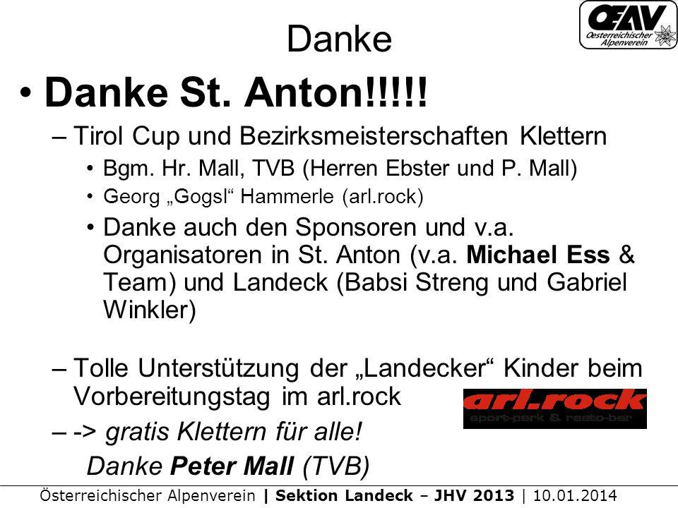 Danke Danke St. Anton!!!!! Tirol Cup und Bezirksmeisterschaften Klettern. Bgm. Hr. Mall, TVB (Herren Ebster und P. Mall)