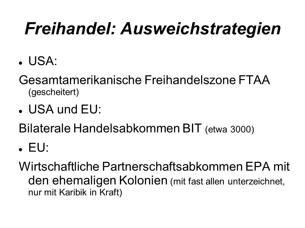 Freihandel: Ausweichstrategien