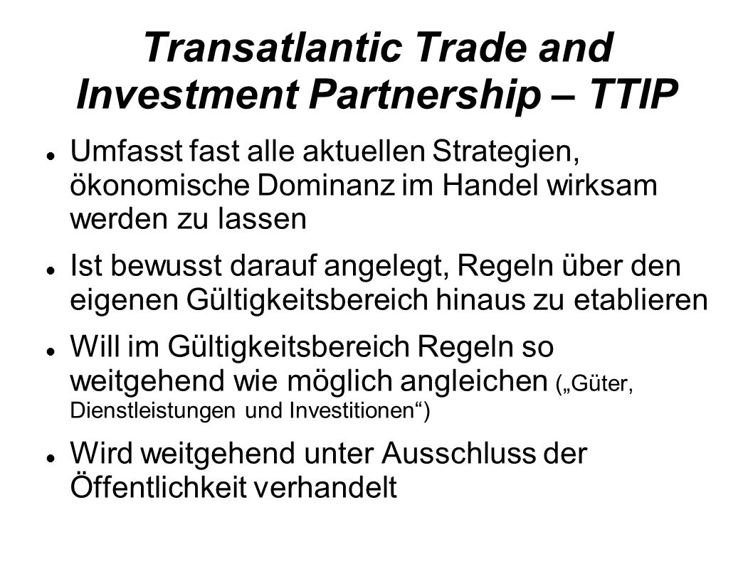 Transatlantic Trade and Investment Partnership – TTIP