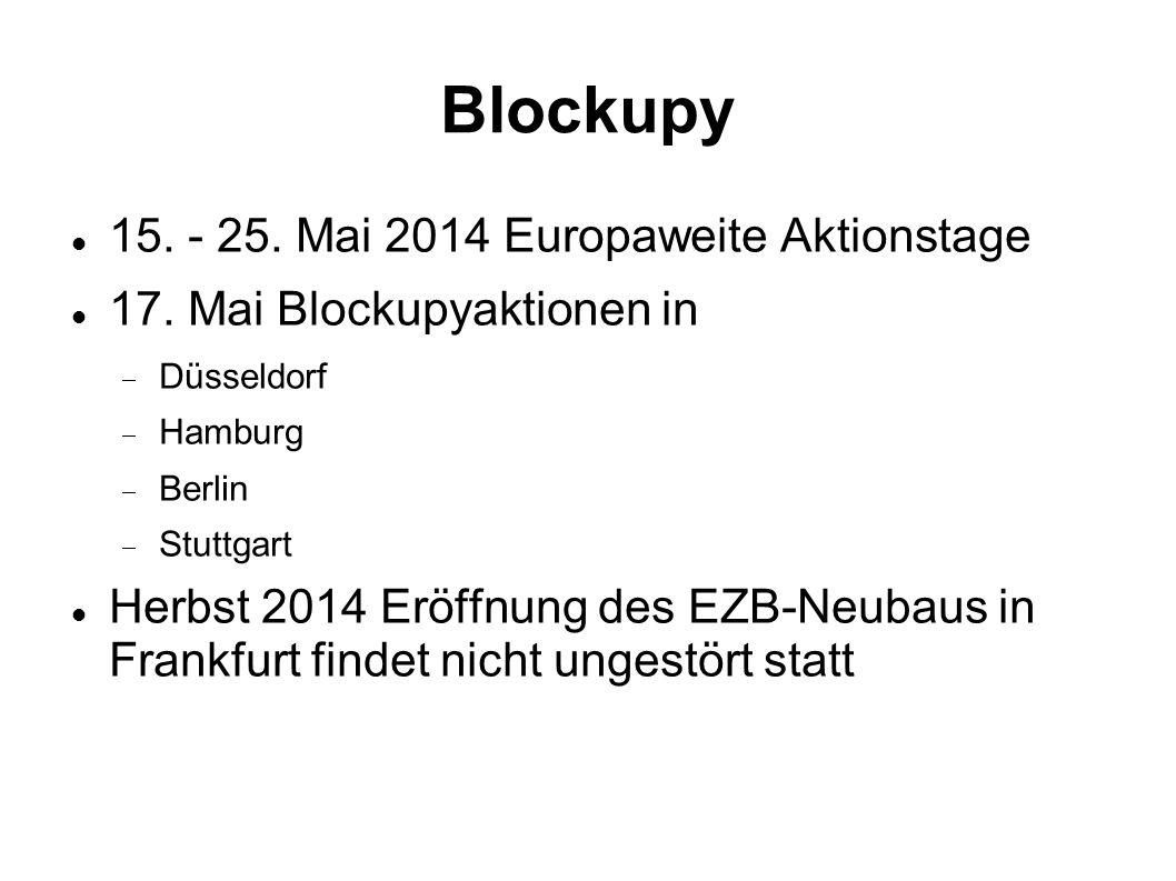 Blockupy 15. - 25. Mai 2014 Europaweite Aktionstage