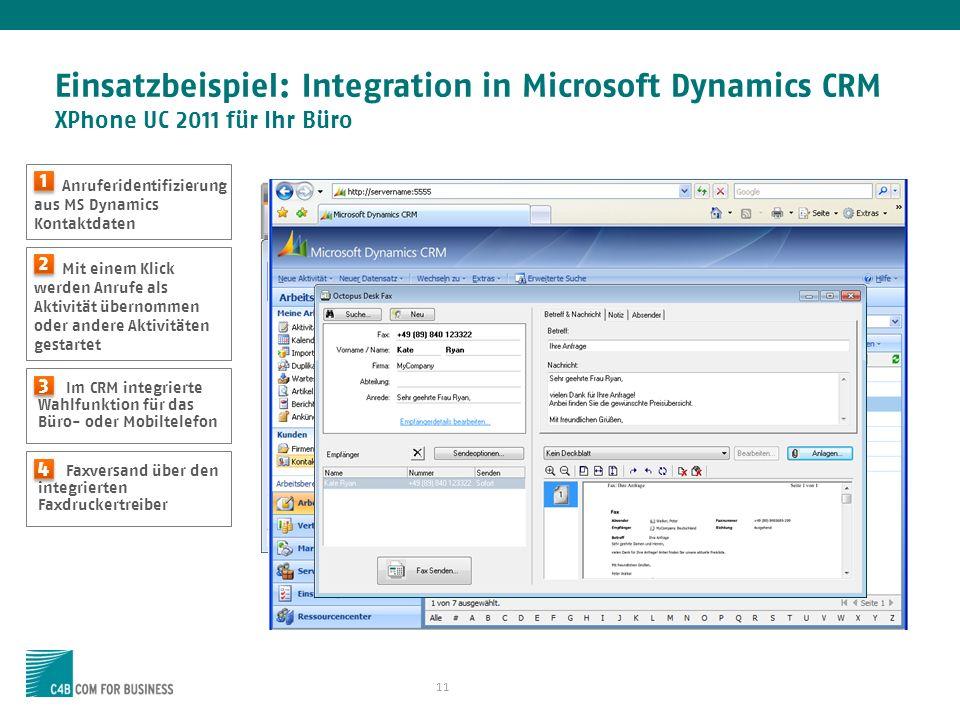 Einsatzbeispiel: Integration in Microsoft Dynamics CRM XPhone UC 2011 für Ihr Büro