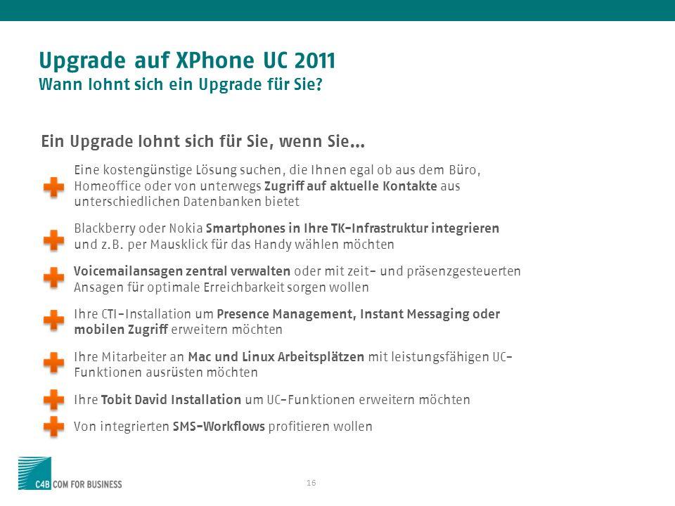 Upgrade auf XPhone UC 2011 Wann lohnt sich ein Upgrade für Sie