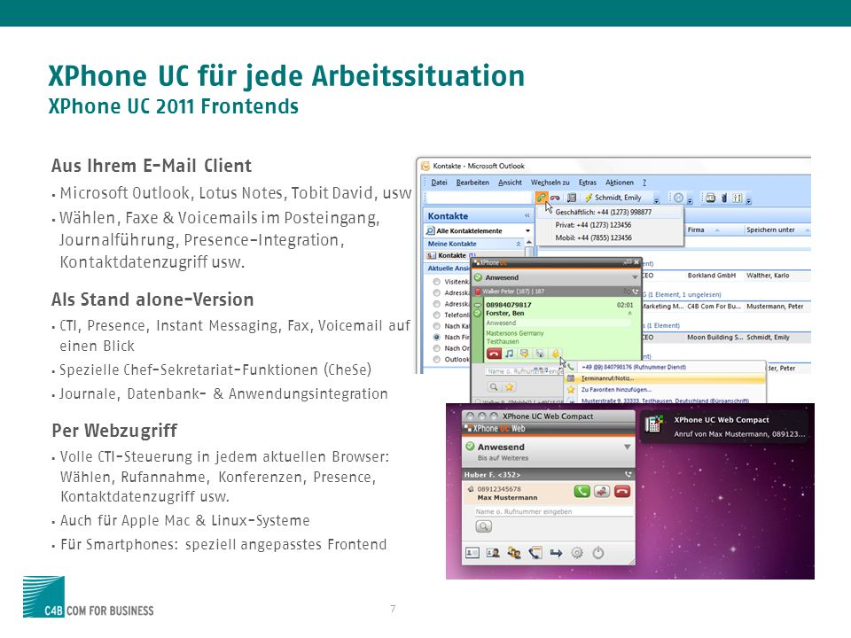 XPhone UC für jede Arbeitssituation XPhone UC 2011 Frontends
