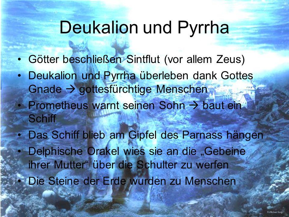 Deukalion und Pyrrha Götter beschließen Sintflut (vor allem Zeus)