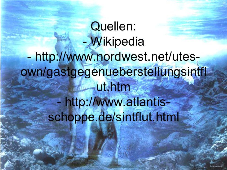 Quellen: - Wikipedia - http://www. nordwest
