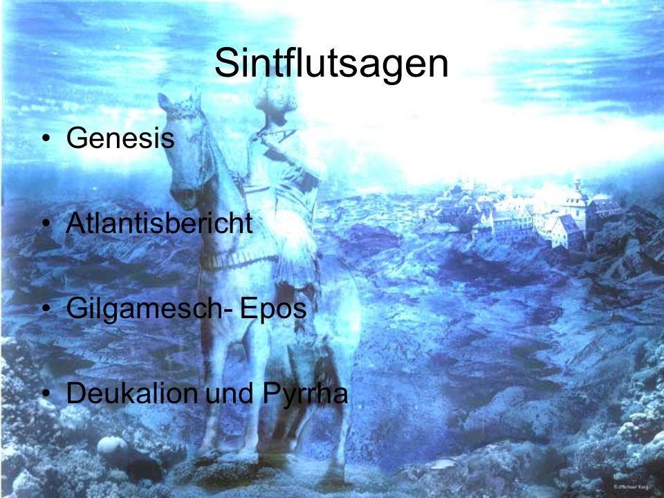 Sintflutsagen Genesis Atlantisbericht Gilgamesch- Epos