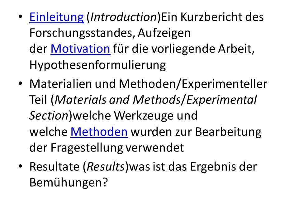 Einleitung (Introduction)Ein Kurzbericht des Forschungsstandes, Aufzeigen der Motivation für die vorliegende Arbeit, Hypothesenformulierung