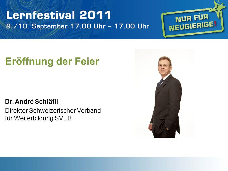Eröffnung der Feier Dr. André Schläfli