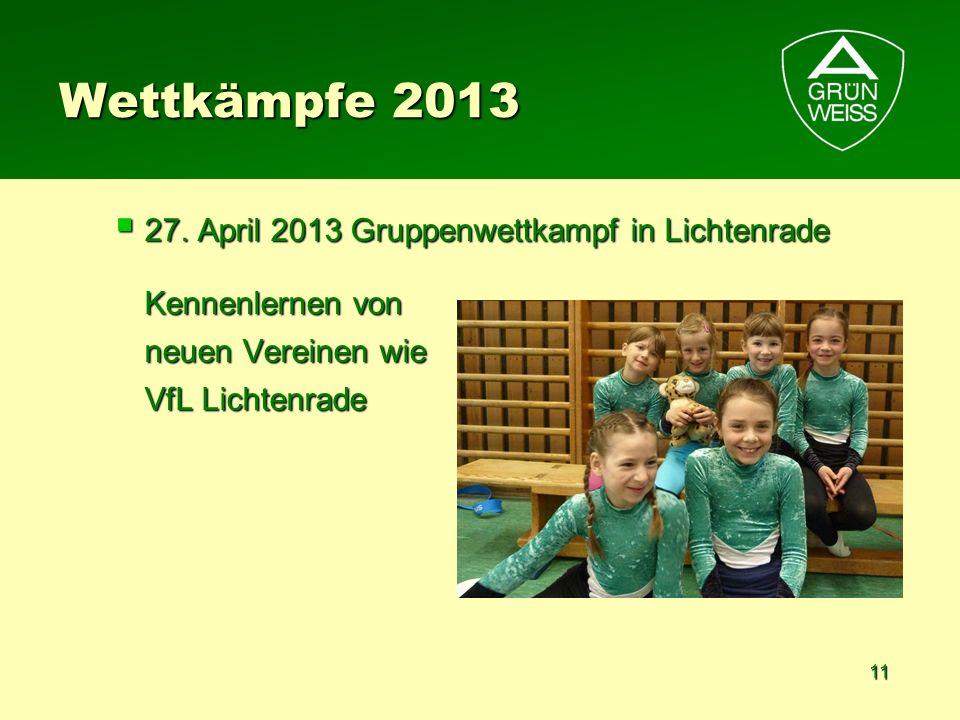 Wettkämpfe 2013 27. April 2013 Gruppenwettkampf in Lichtenrade