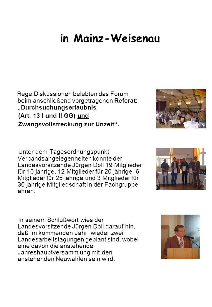 """in Mainz-Weisenau Rege Diskussionen belebten das Forum beim anschließend vorgetragenen Referat: """"Durchsuchungserlaubnis."""