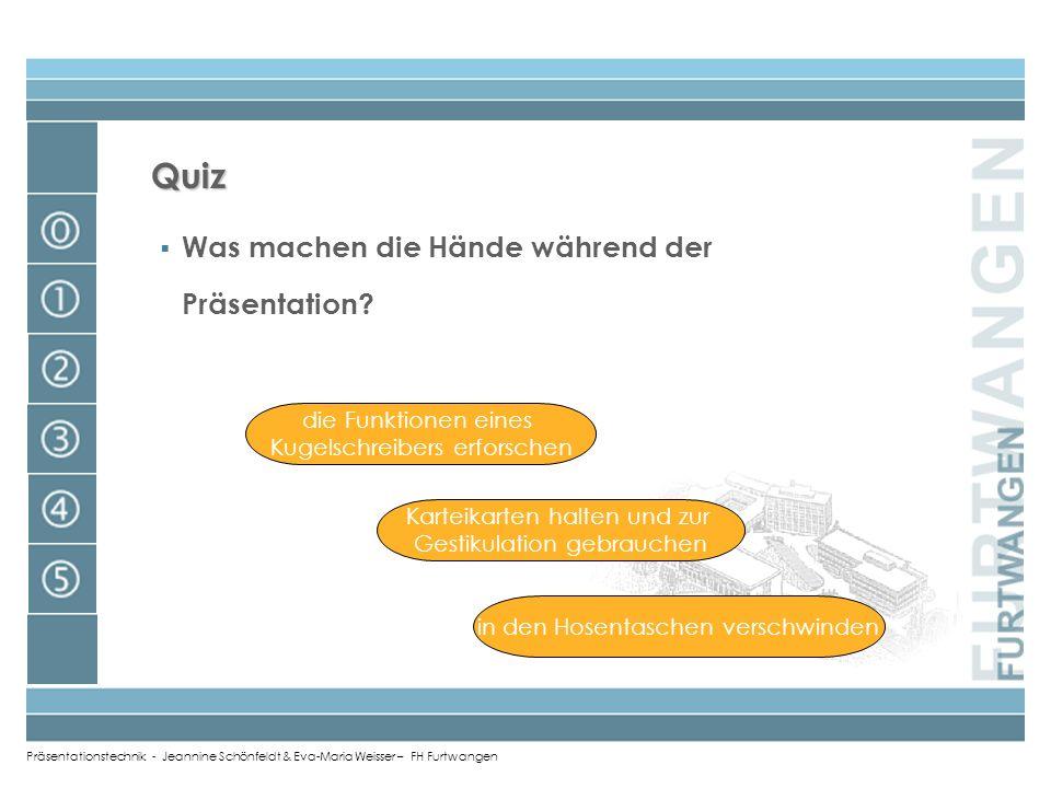 Quiz Was machen die Hände während der Präsentation