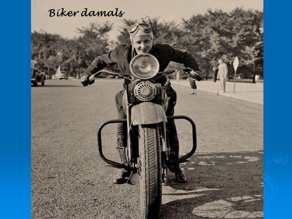 Biker damals