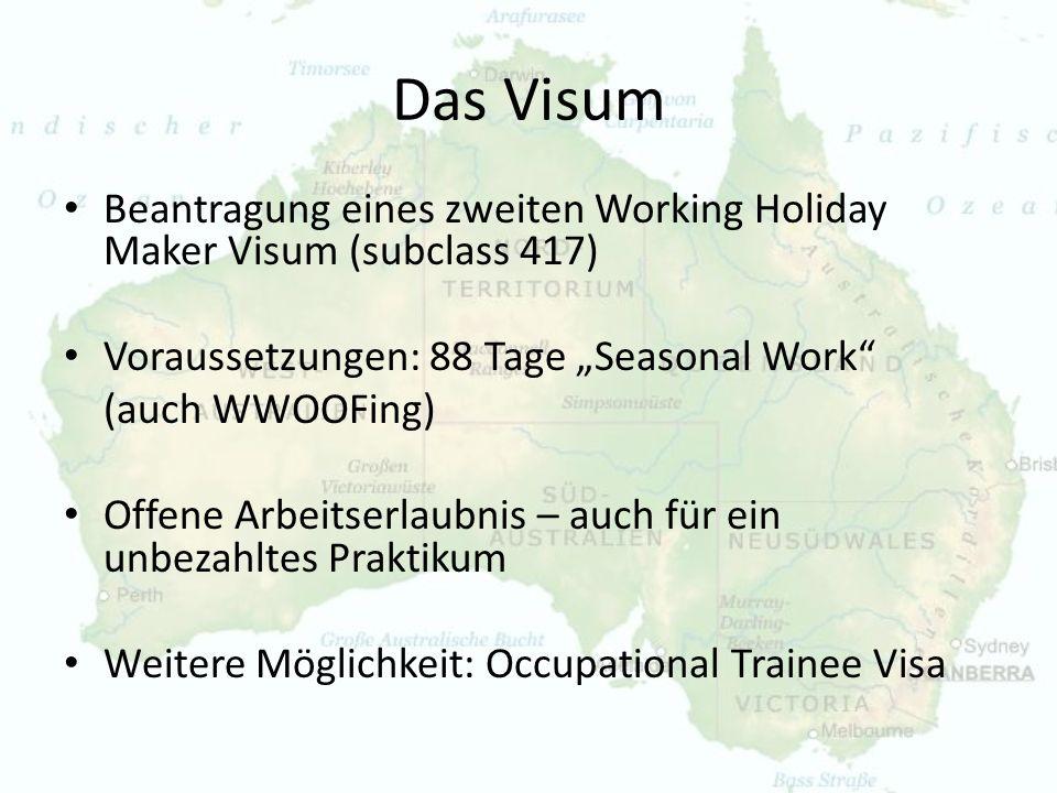 """Das Visum Beantragung eines zweiten Working Holiday Maker Visum (subclass 417) Voraussetzungen: 88 Tage """"Seasonal Work"""