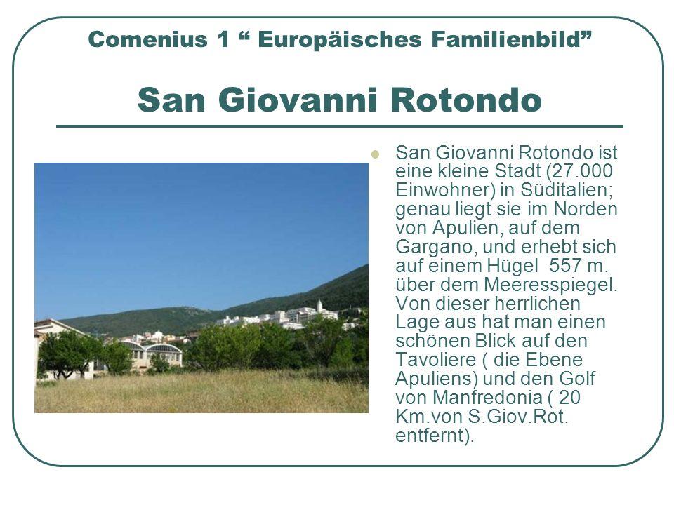 Comenius 1 Europäisches Familienbild San Giovanni Rotondo