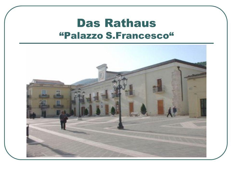 Das Rathaus Palazzo S.Francesco