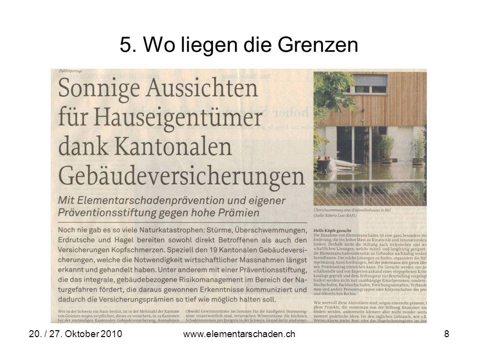 5. Wo liegen die Grenzen 20. / 27. Oktober 2010