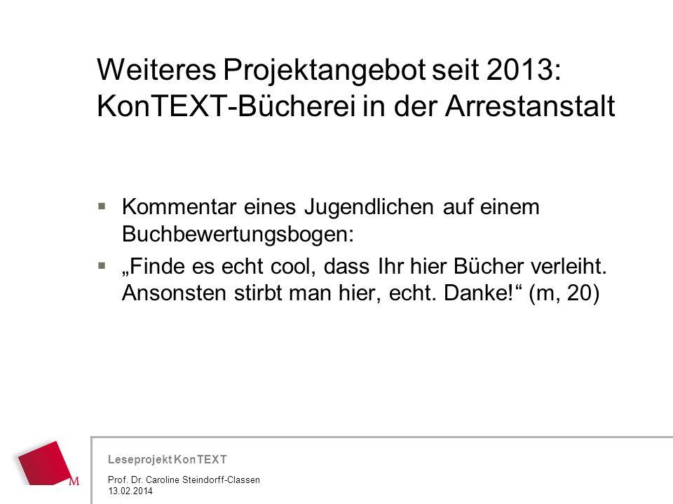 Weiteres Projektangebot seit 2013: KonTEXT-Bücherei in der Arrestanstalt