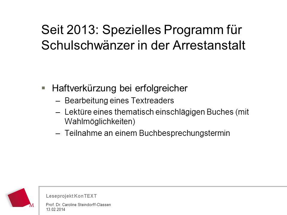 Seit 2013: Spezielles Programm für Schulschwänzer in der Arrestanstalt