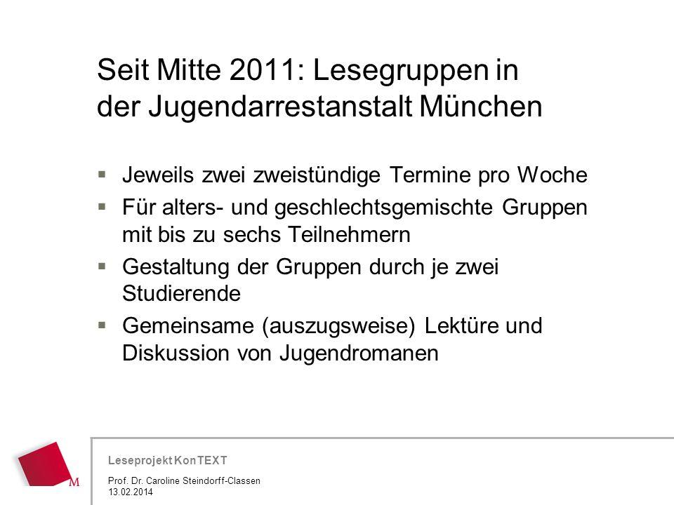 Seit Mitte 2011: Lesegruppen in der Jugendarrestanstalt München
