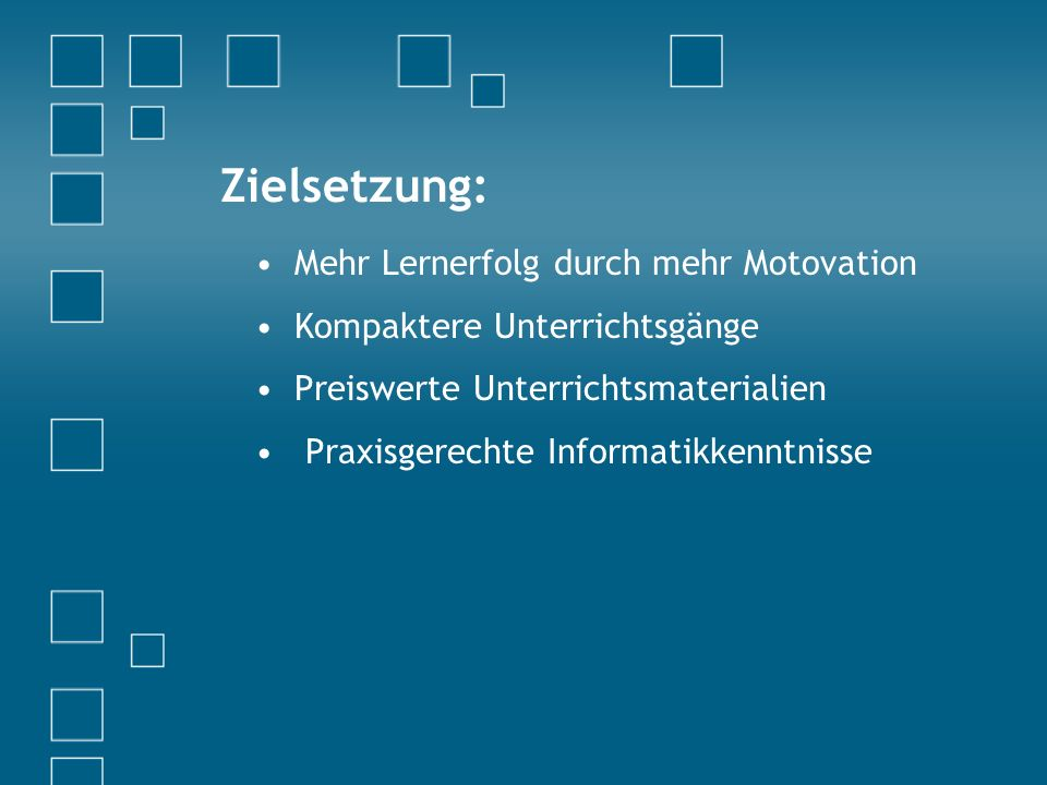 Zielsetzung: Mehr Lernerfolg durch mehr Motovation
