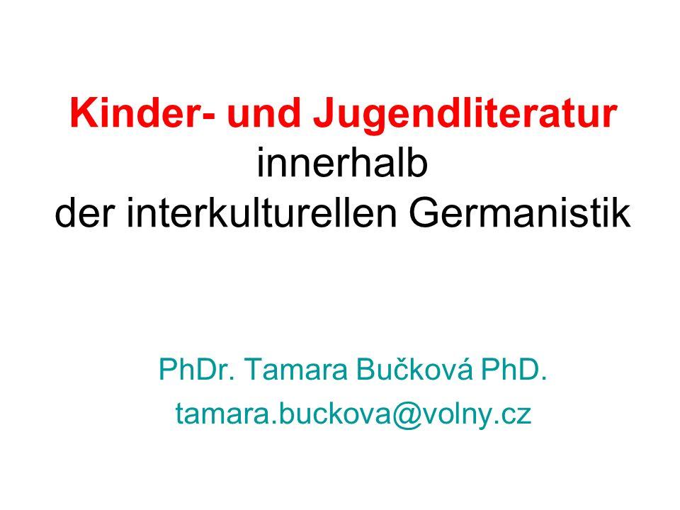 Kinder- und Jugendliteratur innerhalb der interkulturellen Germanistik