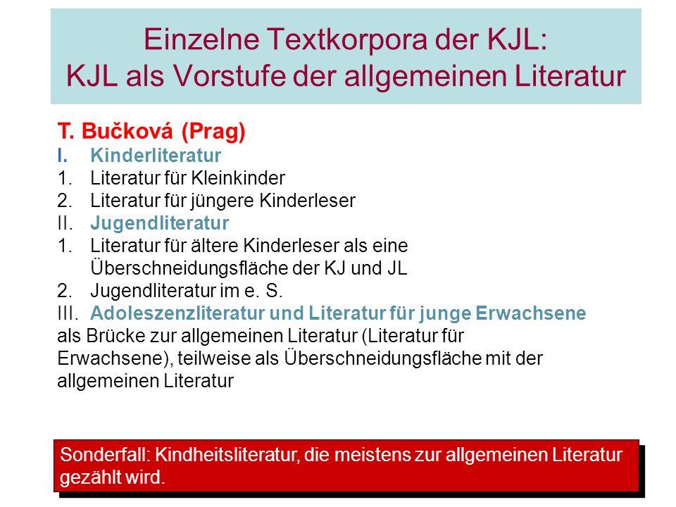 Einzelne Textkorpora der KJL: KJL als Vorstufe der allgemeinen Literatur