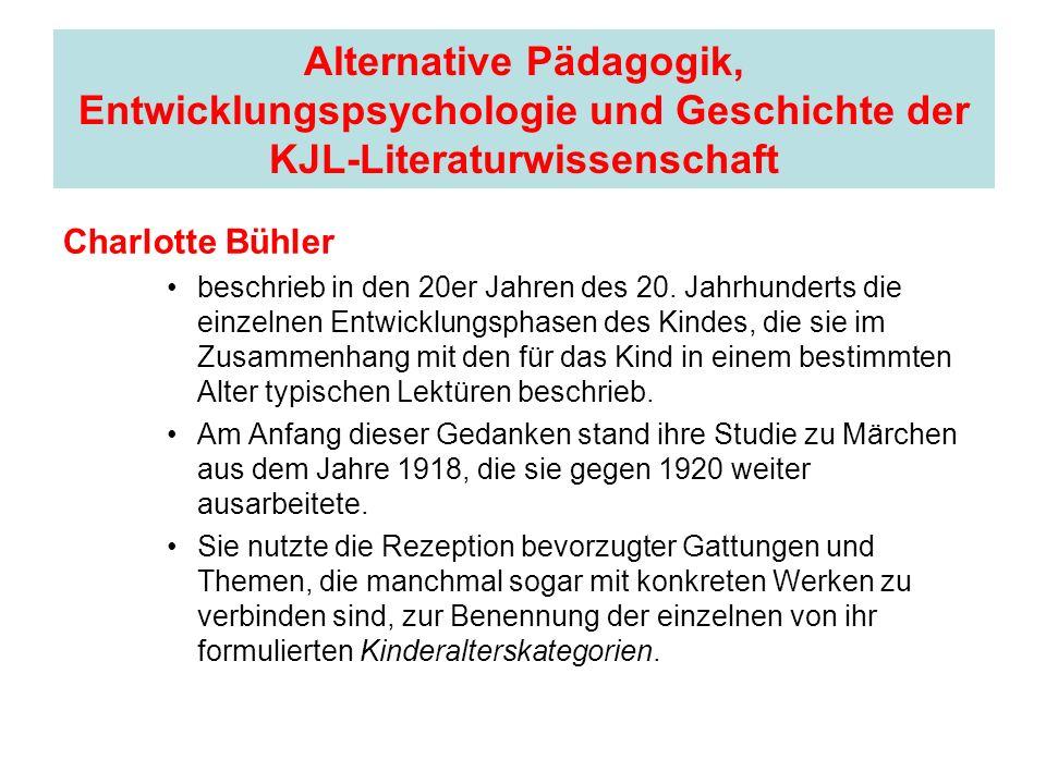 Alternative Pädagogik, Entwicklungspsychologie und Geschichte der KJL-Literaturwissenschaft