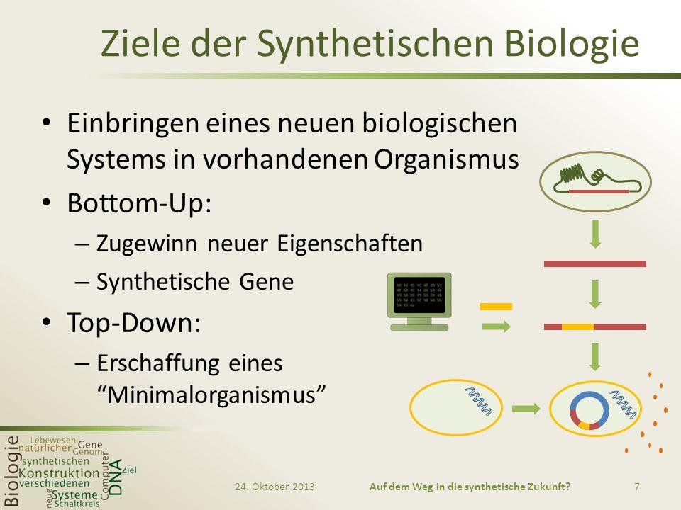 Ziele der Synthetischen Biologie