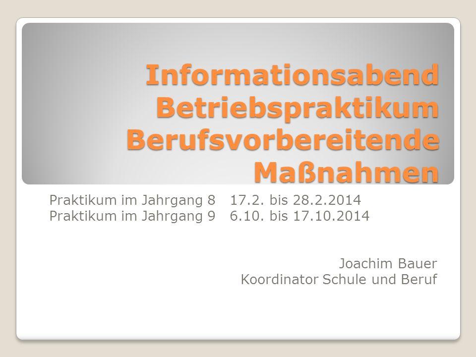 Informationsabend Betriebspraktikum Berufsvorbereitende Maßnahmen