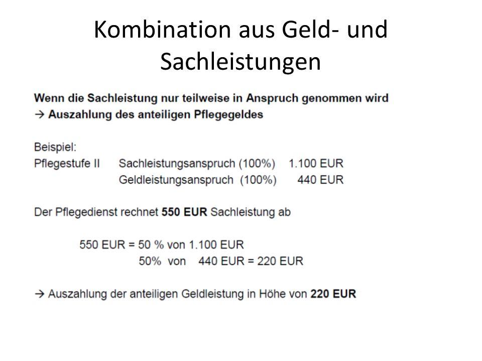 Kombination aus Geld- und Sachleistungen