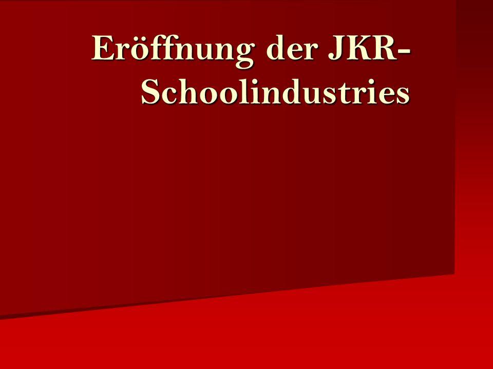 Eröffnung der JKR-Schoolindustries