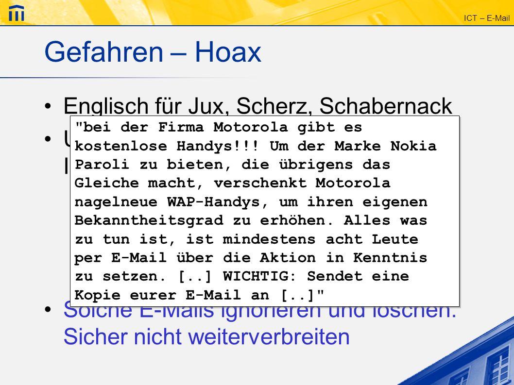 Gefahren – Hoax Englisch für Jux, Scherz, Schabernack