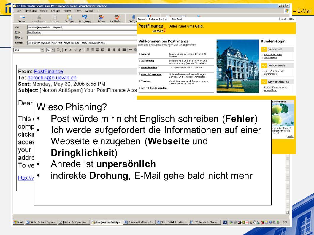 Gefahren – Phishing 2 Phishing erkennen