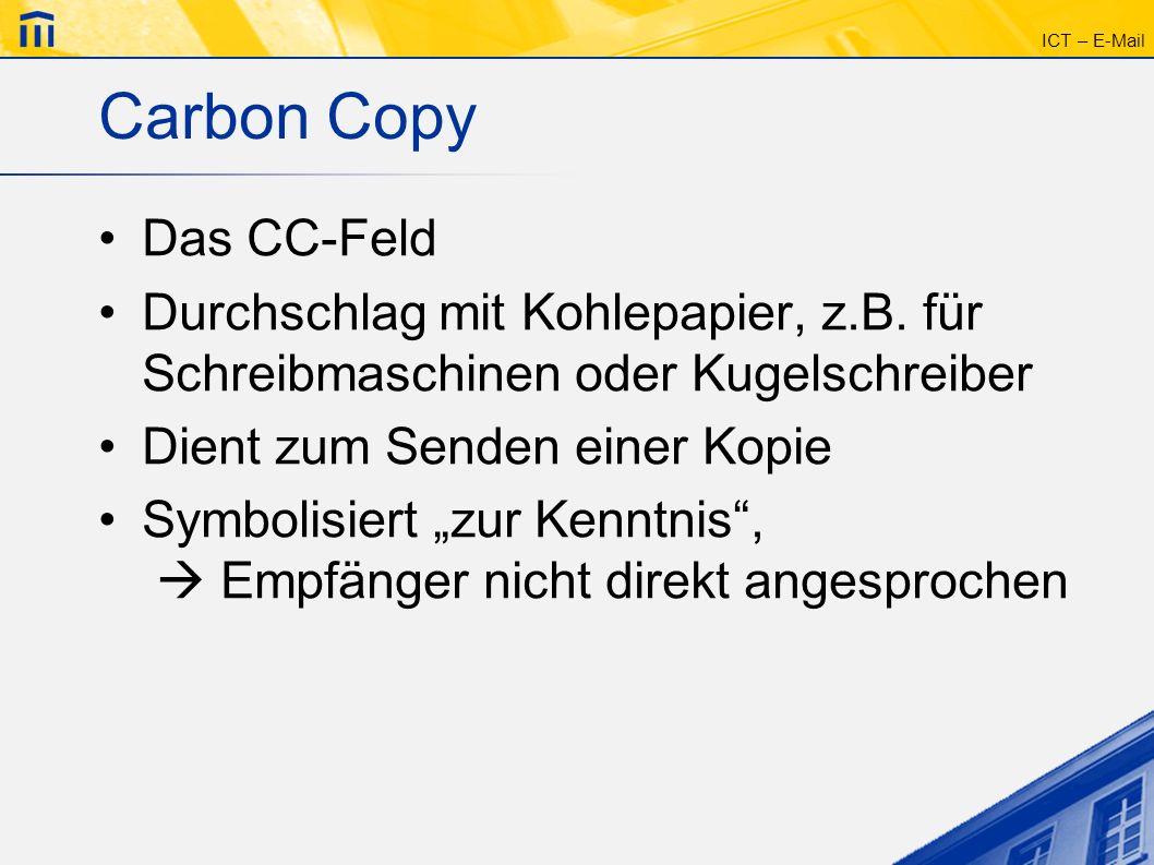 Carbon Copy Das CC-Feld