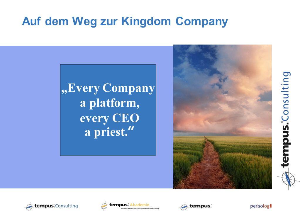 Auf dem Weg zur Kingdom Company