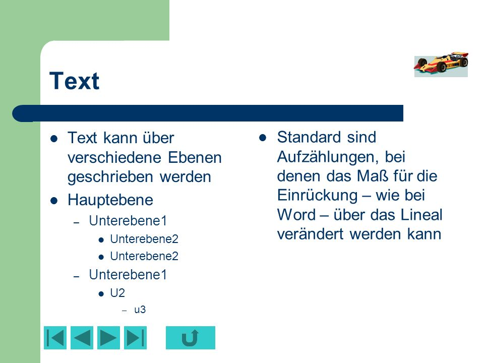Text Text kann über verschiedene Ebenen geschrieben werden
