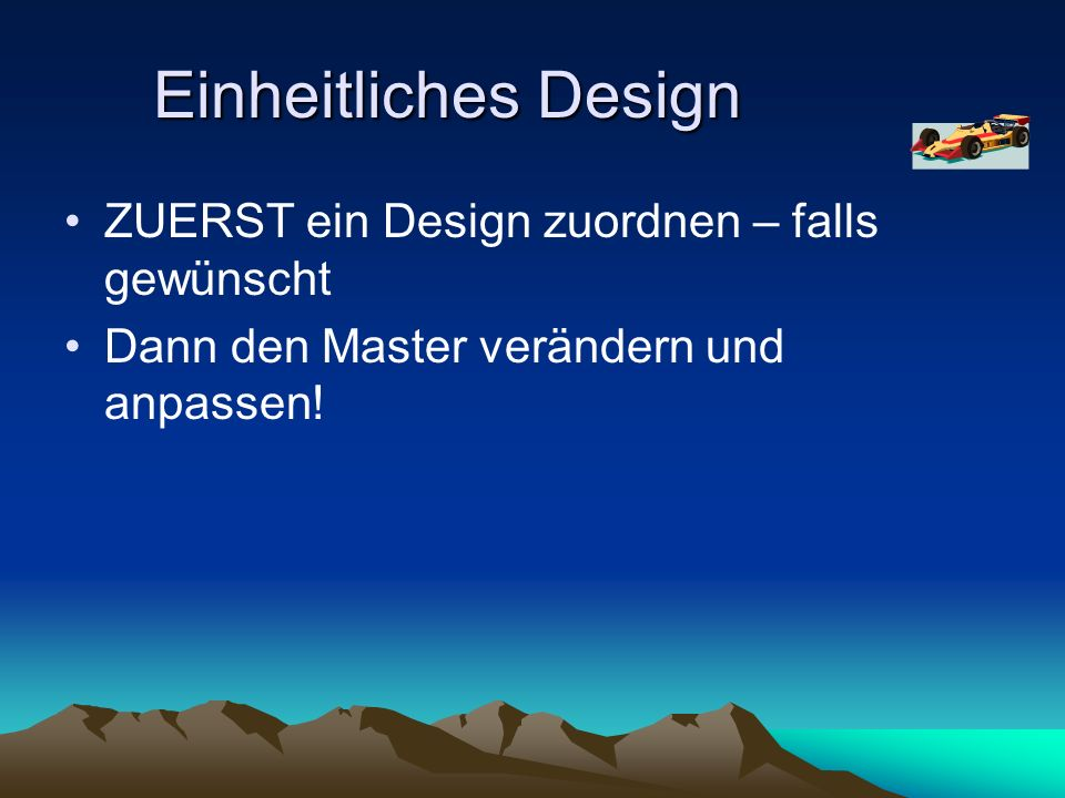 Einheitliches Design ZUERST ein Design zuordnen – falls gewünscht