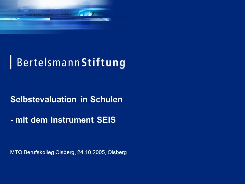 Selbstevaluation in Schulen - mit dem Instrument SEIS