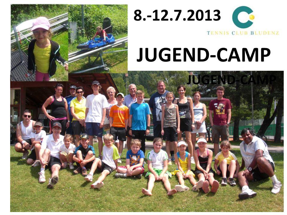 8.-12.7.2013 JUGEND-CAMP JUGEND-CAMP