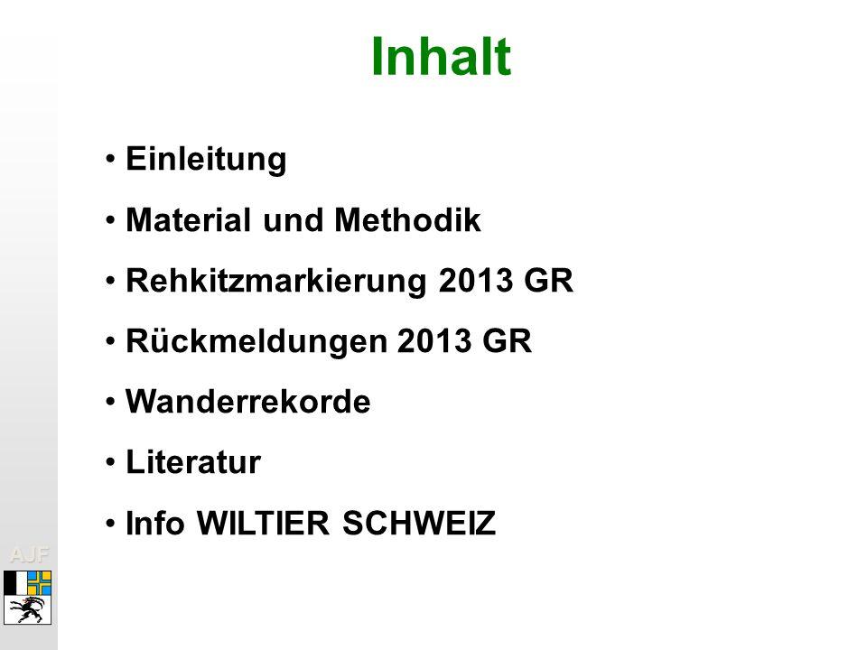 Inhalt Einleitung Material und Methodik Rehkitzmarkierung 2013 GR