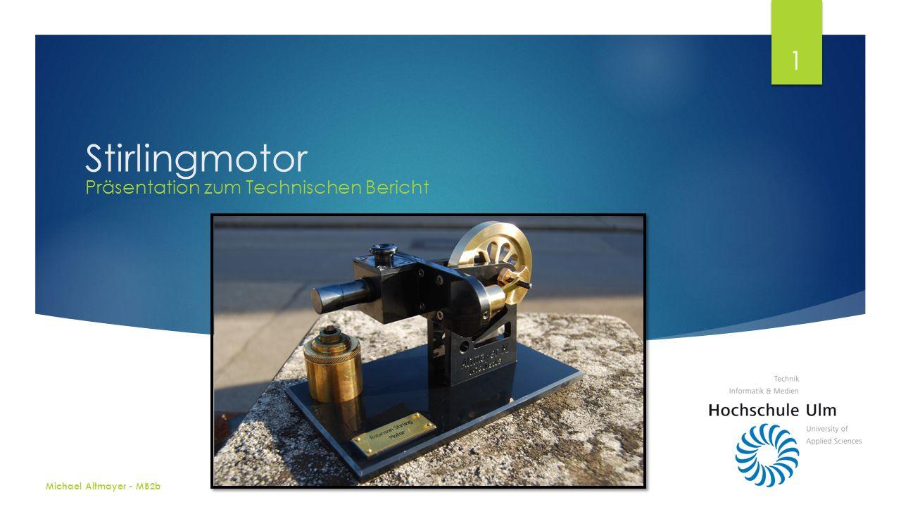Stirlingmotor Präsentation zum Technischen Bericht