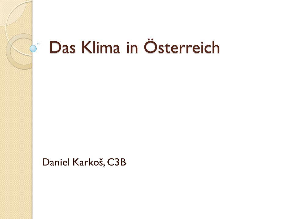 Das Klima in Österreich