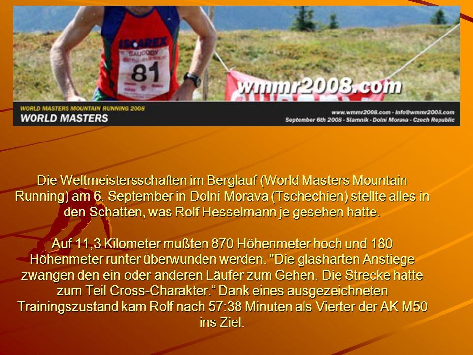 Die Weltmeistersschaften im Berglauf (World Masters Mountain Running) am 6.