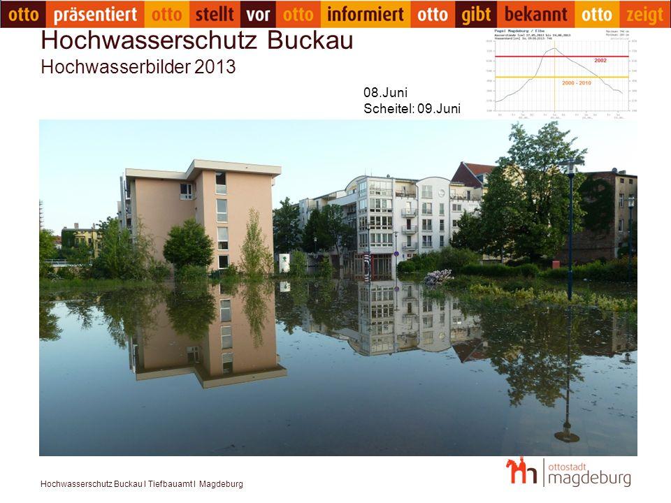 Hochwasserschutz Buckau Hochwasserbilder 2013