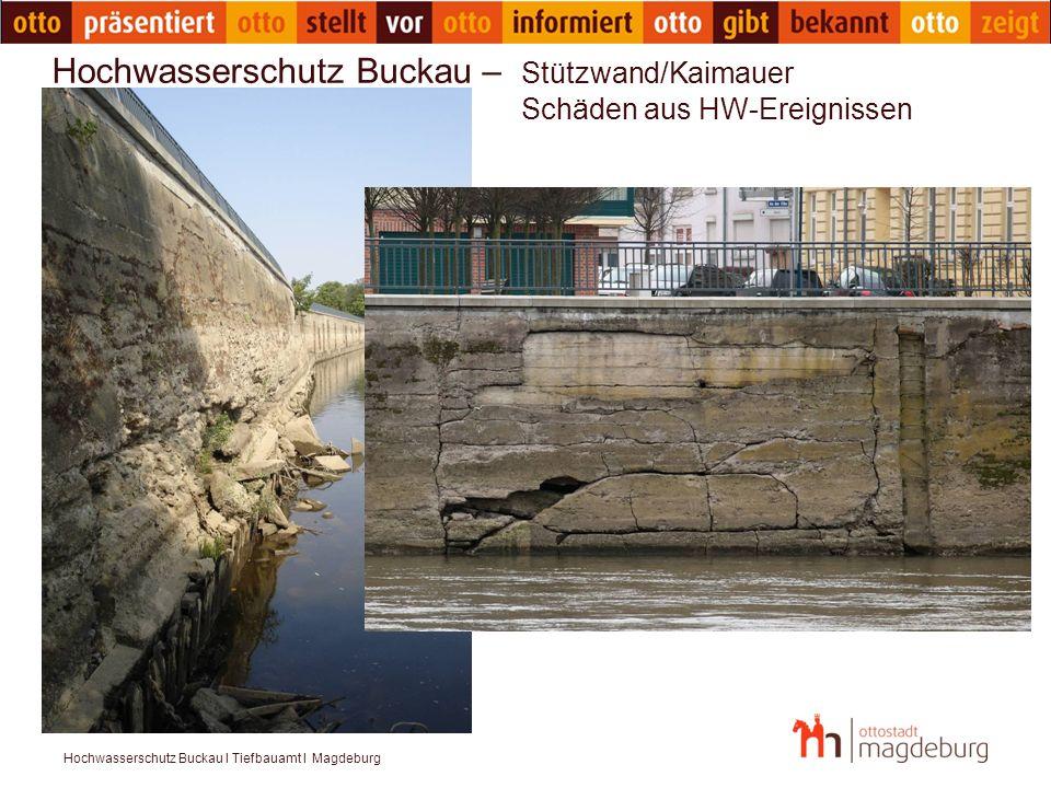 Hochwasserschutz Buckau – Stützwand/Kaimauer