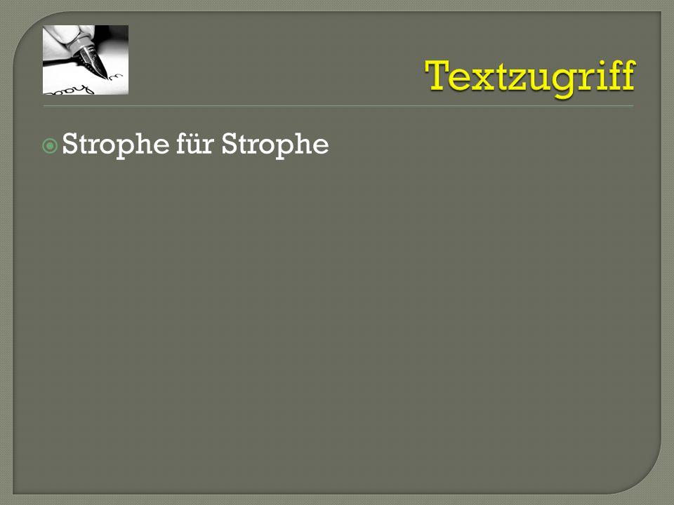 Textzugriff Strophe für Strophe