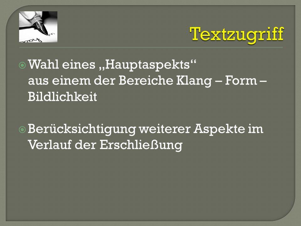 """Textzugriff Wahl eines """"Hauptaspekts aus einem der Bereiche Klang – Form – Bildlichkeit."""