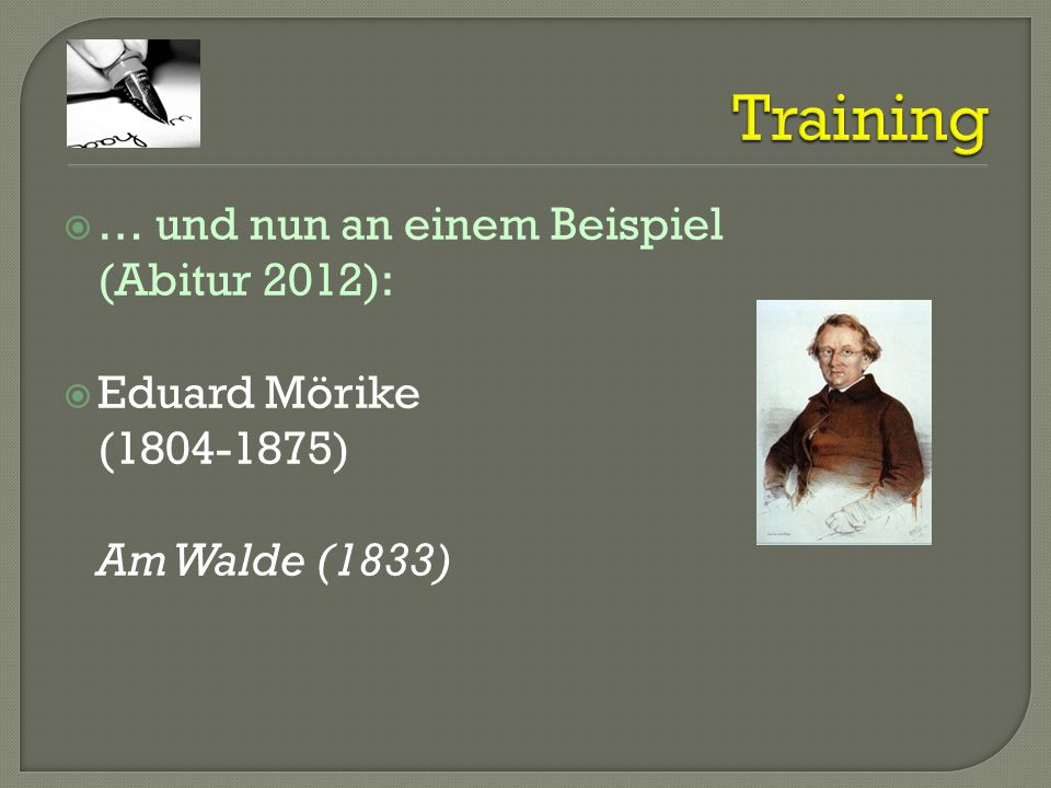 Training … und nun an einem Beispiel (Abitur 2012):